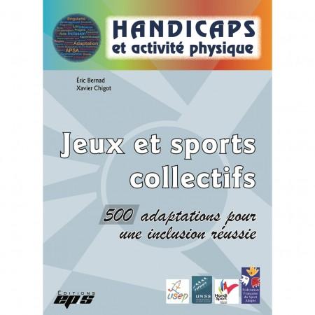 Handicaps et activité physique - Jeux et sports collectifs