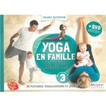 Livre Guide Famille : Yoga en famille, pour parents presque Zen!